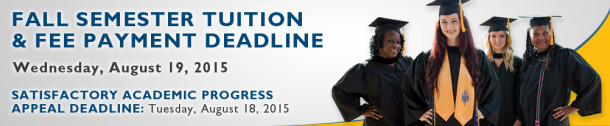 Fall Tuition Deadline August 21, 2015