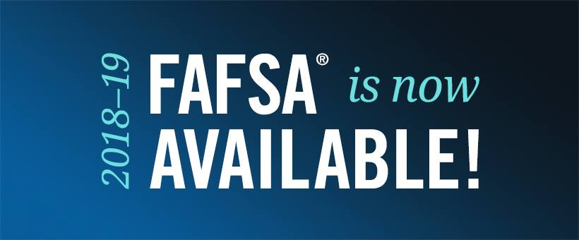 The 2017-18 FAFSA is available now!