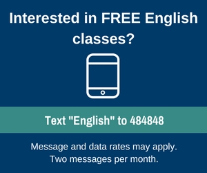 Text English to 484848. Message and data rates may apply. two messages per month.