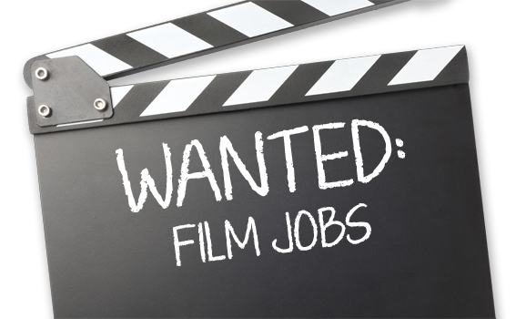 Wanted: Film Jobs