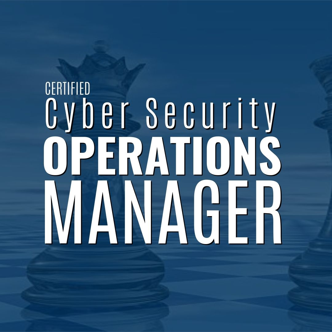 Certified Cyber Security Operations Manager Web Image (1)