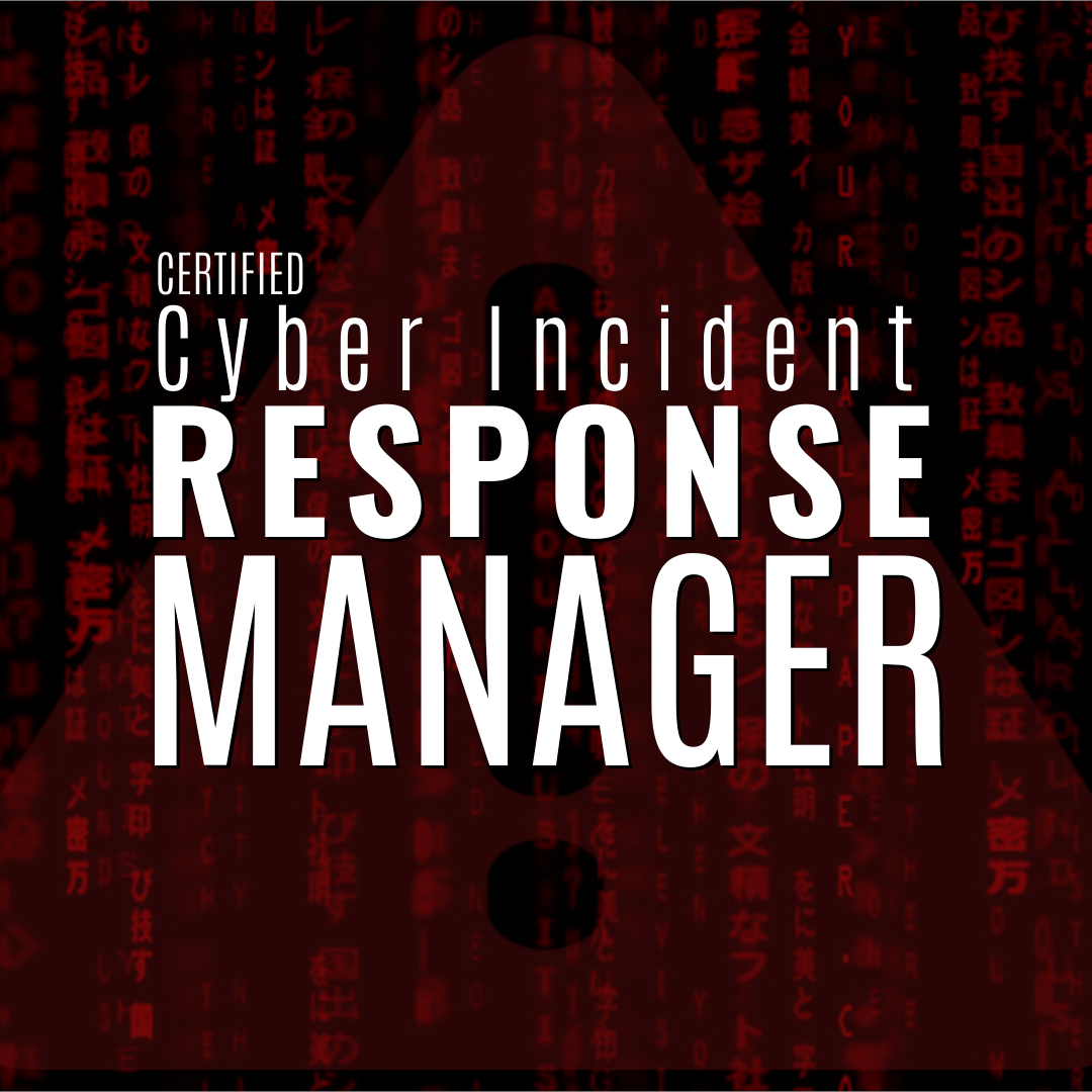 Certified Incident Response Manager