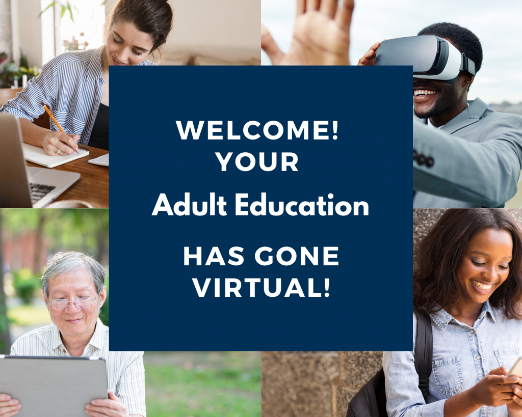 Adult Education Has Gone Virtual