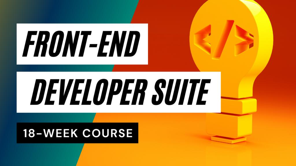 Front-End Web Developer Suite, 18-Week Course